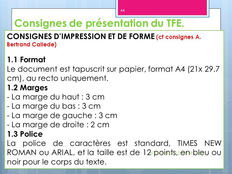 Consignes de présentation du TFE.