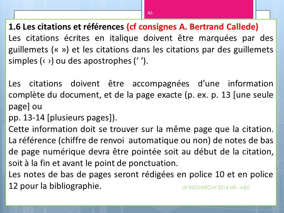 1.6 Les citations et références (cf consignes A. Bertrand Callede)