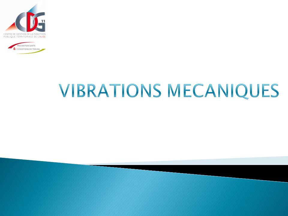 VIBRATIONS MECANIQUES