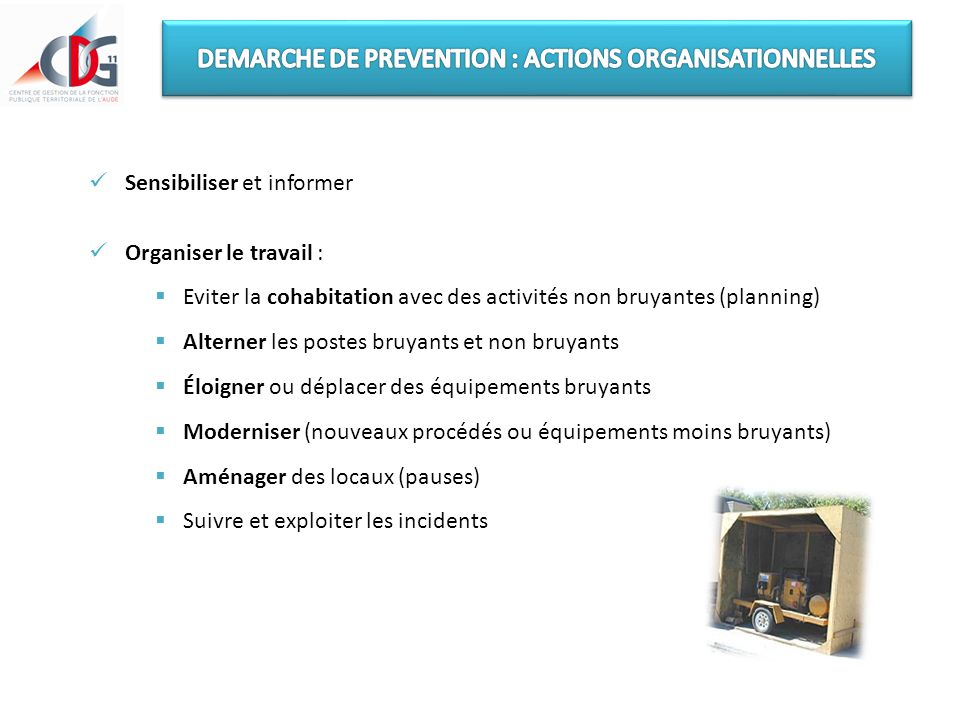 DEMARCHE DE PREVENTION : ACTIONS ORGANISATIONNELLES