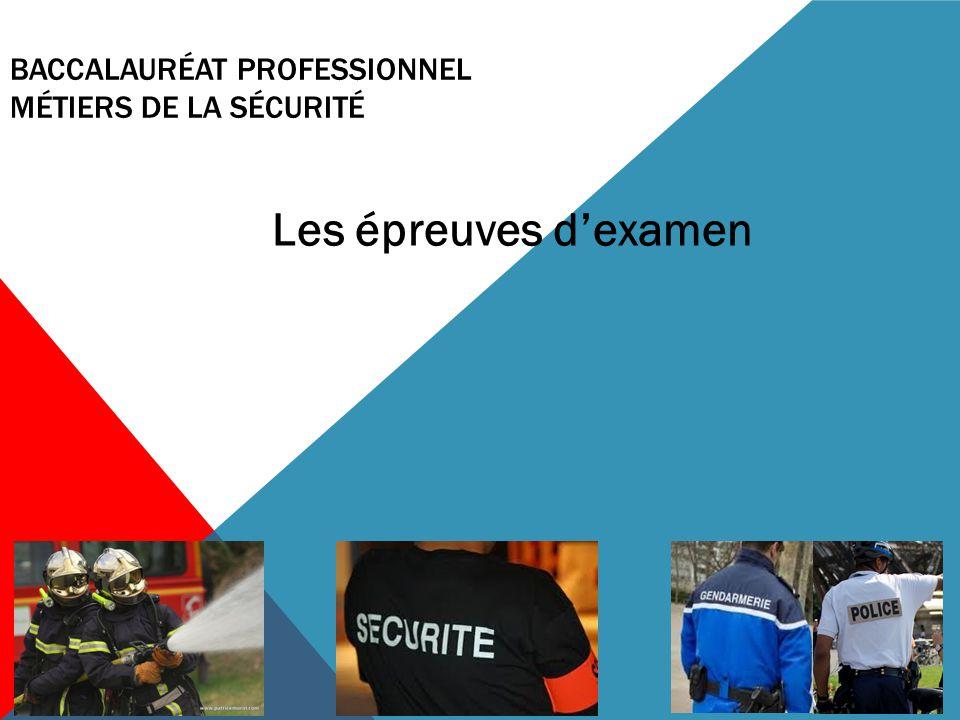 baccalaurÉAT PROFESSIONNEL métiers de la sécurité