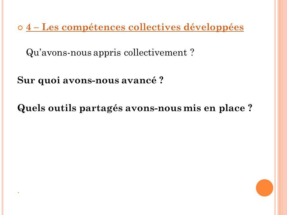 4 – Les compétences collectives développées