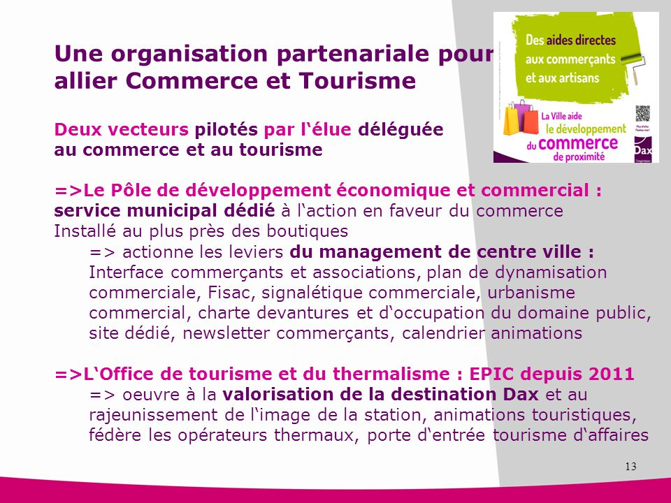 Une organisation partenariale pour allier Commerce et Tourisme
