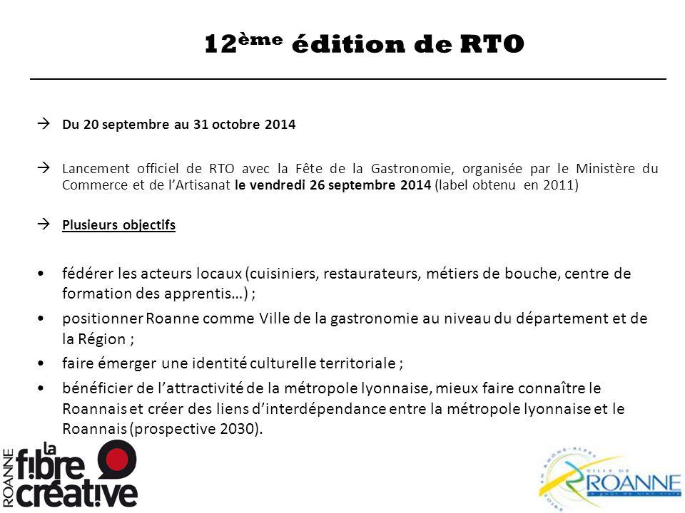 12ème édition de RTO Du 20 septembre au 31 octobre 2014.