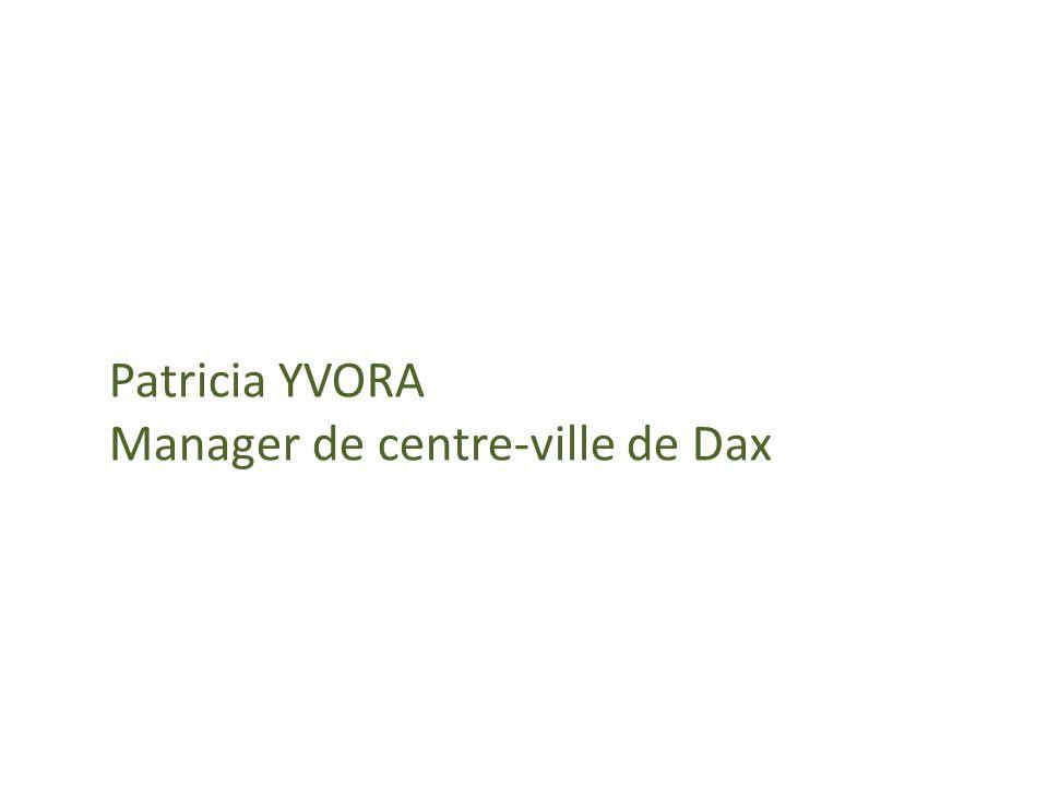 Patricia YVORA Manager de centre-ville de Dax