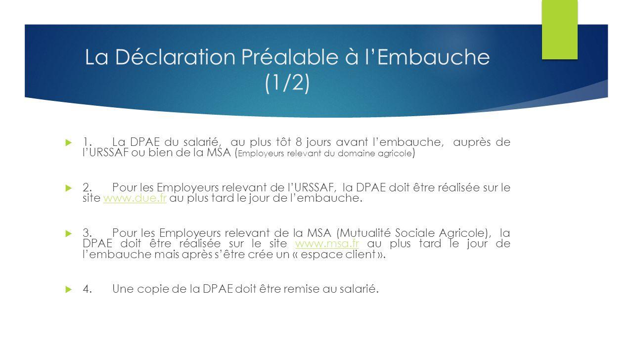 La Déclaration Préalable à l'Embauche (1/2)