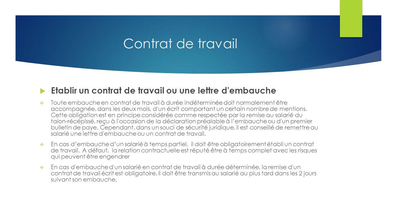 Contrat de travail Etablir un contrat de travail ou une lettre d embauche.