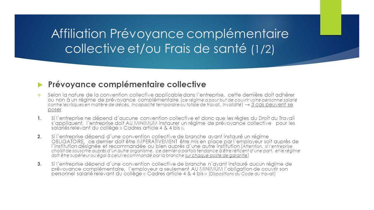 Affiliation Prévoyance complémentaire collective et/ou Frais de santé (1/2)