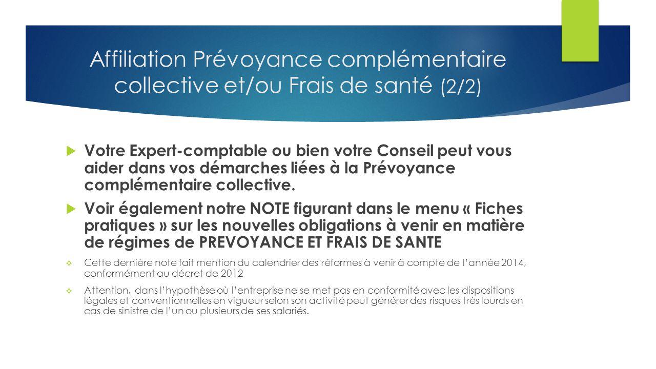 Affiliation Prévoyance complémentaire collective et/ou Frais de santé (2/2)