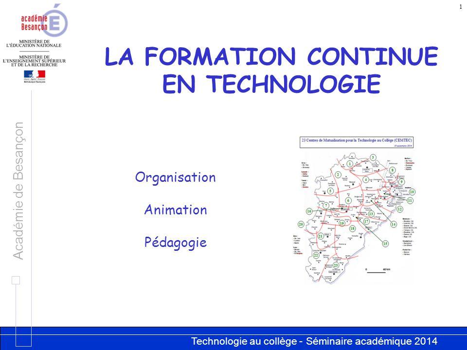 LA FORMATION CONTINUE EN TECHNOLOGIE