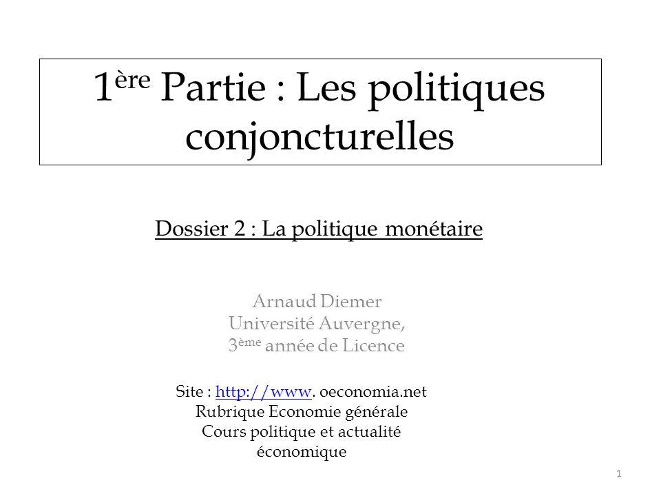 1ère Partie : Les politiques conjoncturelles