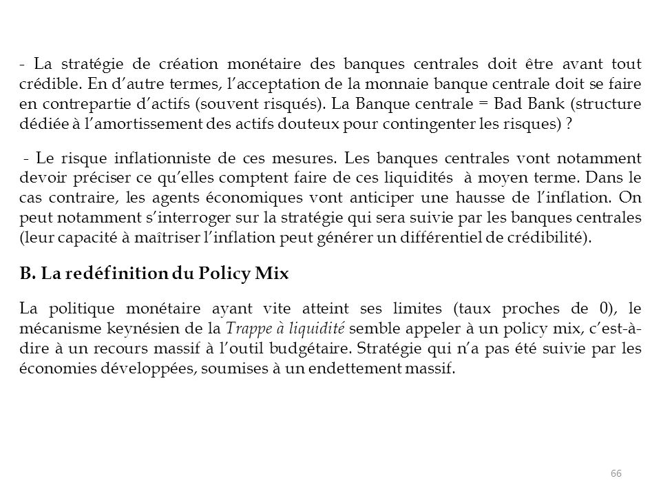 B. La redéfinition du Policy Mix