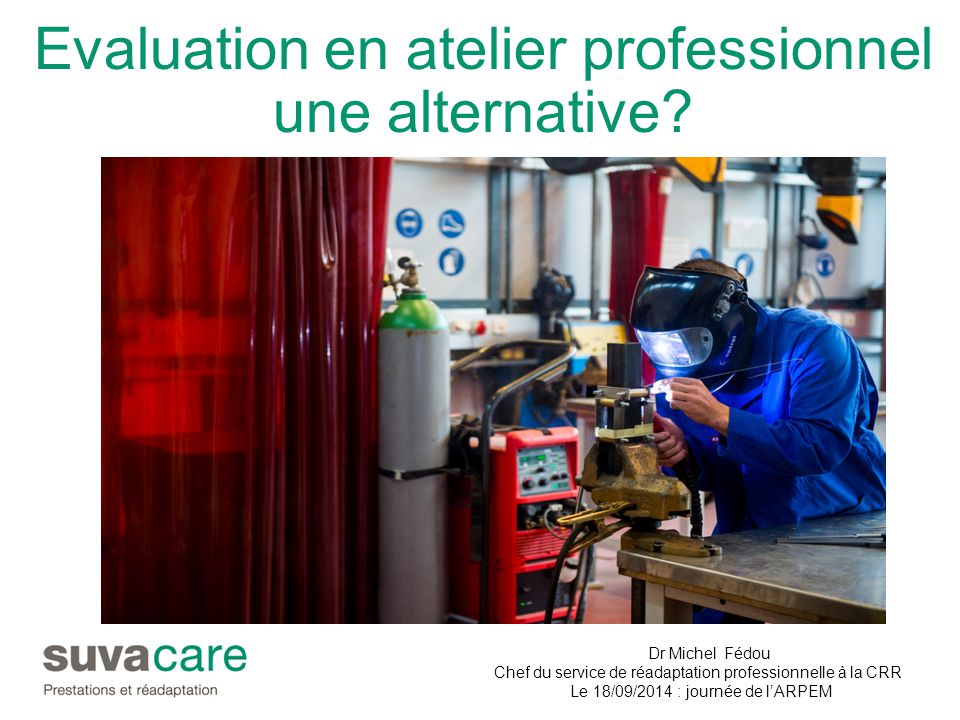 Evaluation en atelier professionnel une alternative