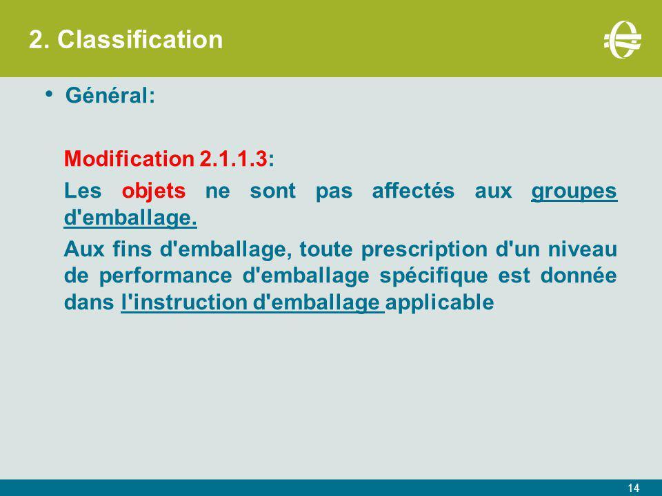 2. Classification Général: Modification 2.1.1.3:
