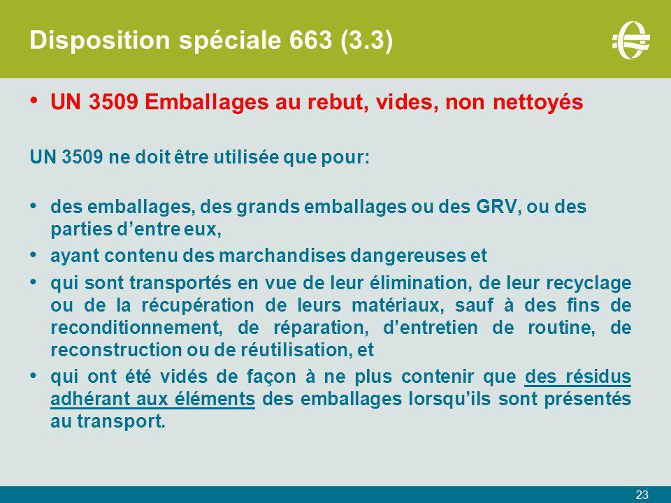 Disposition spéciale 663 (3.3)