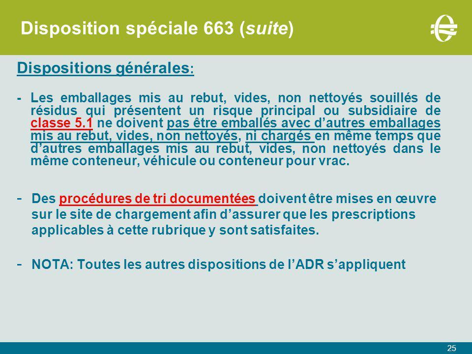 Disposition spéciale 663 (suite)