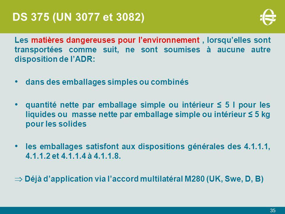 DS 375 (UN 3077 et 3082)