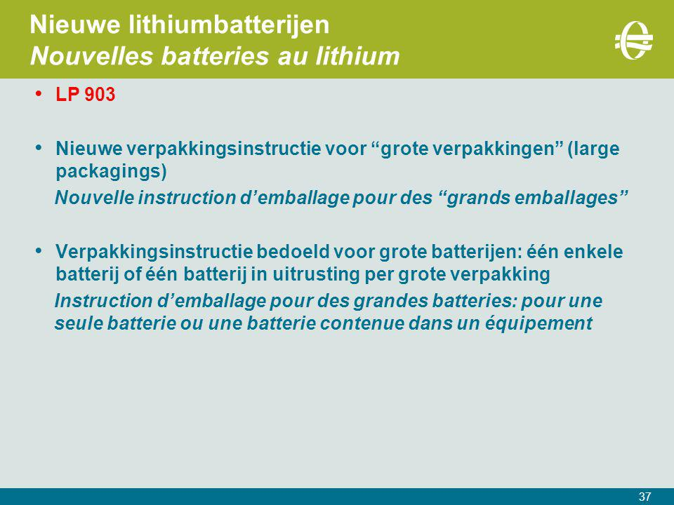 Nieuwe lithiumbatterijen Nouvelles batteries au lithium