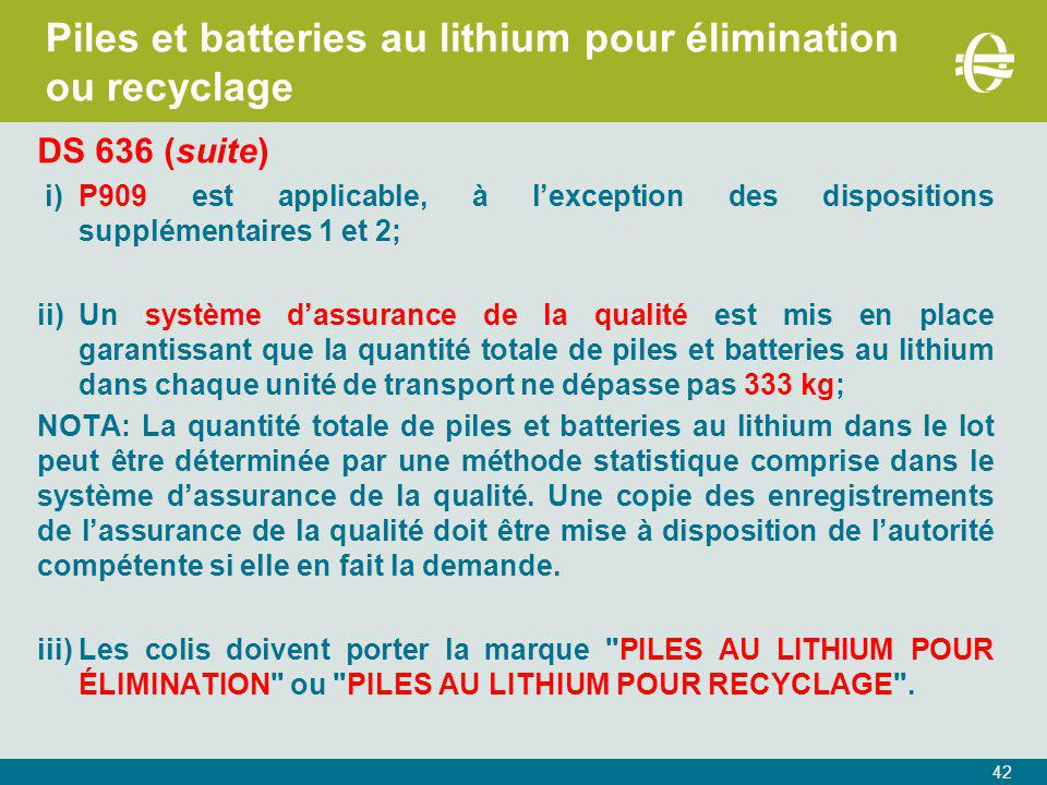 Piles et batteries au lithium pour élimination ou recyclage