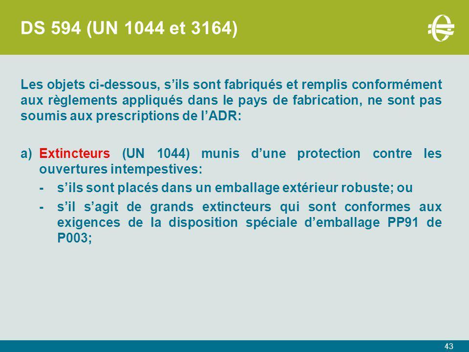 DS 594 (UN 1044 et 3164)