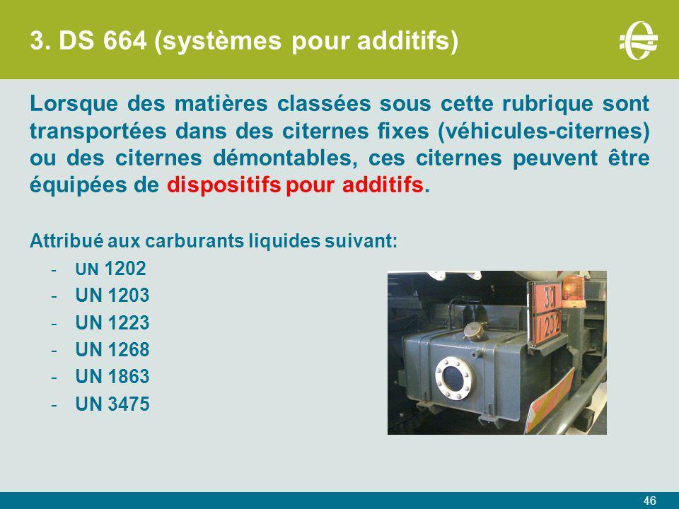 3. DS 664 (systèmes pour additifs)