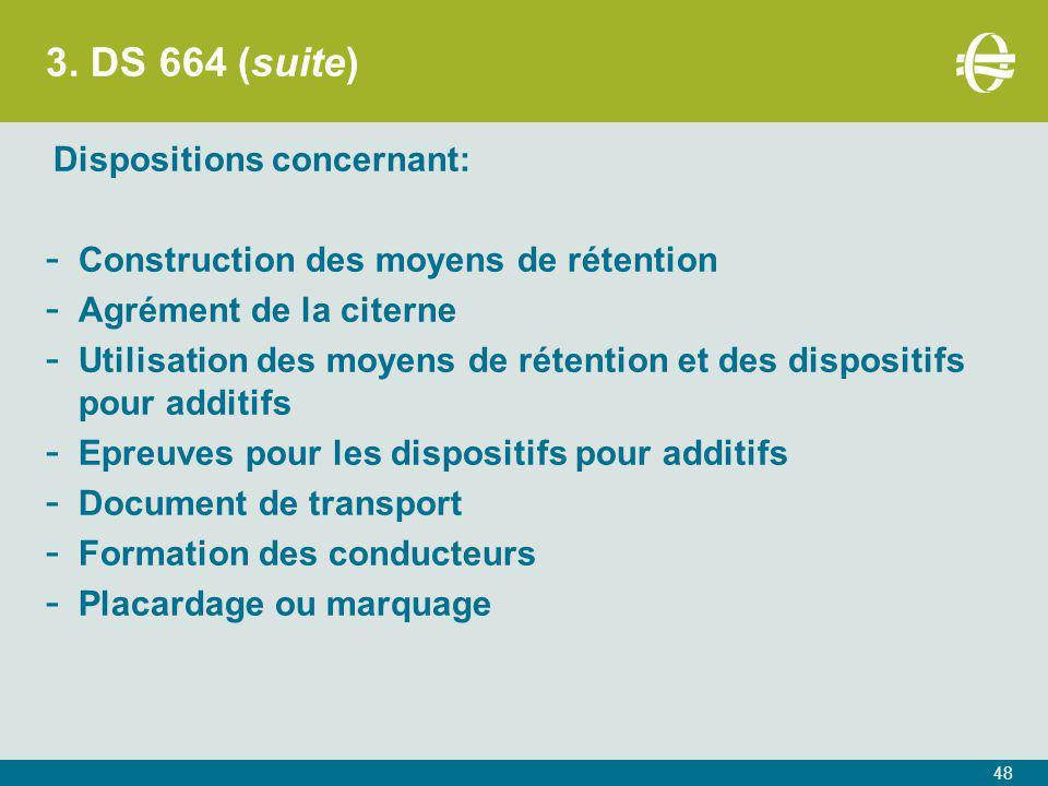 3. DS 664 (suite) Construction des moyens de rétention