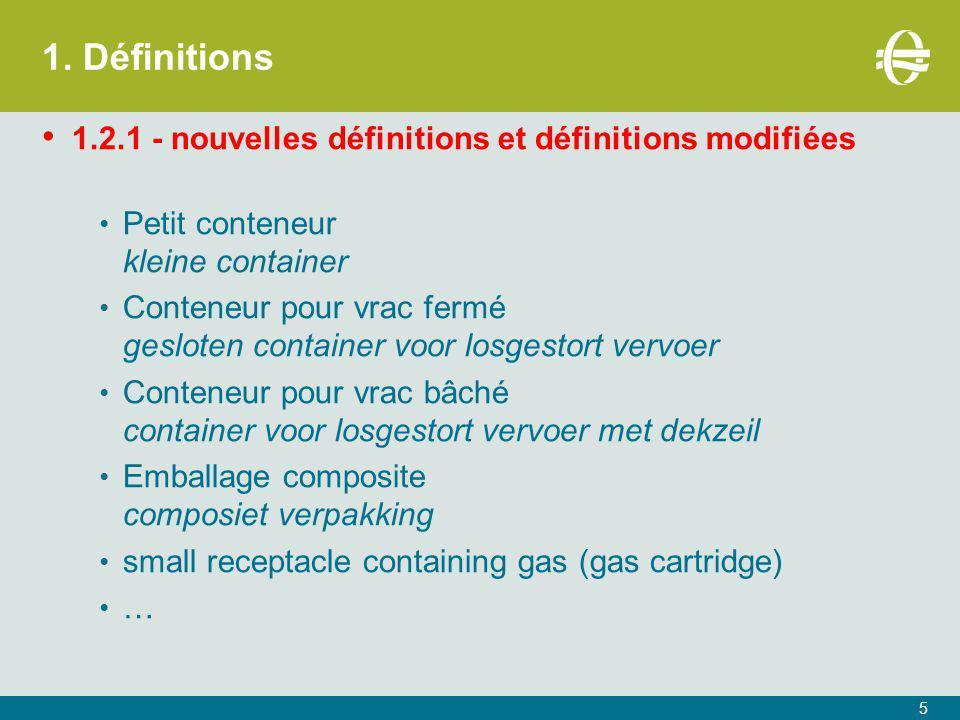 1. Définitions 1.2.1 - nouvelles définitions et définitions modifiées