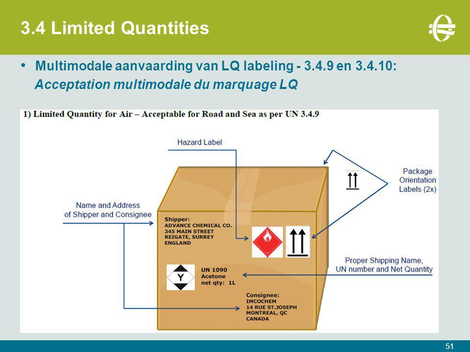 3.4 Limited Quantities Multimodale aanvaarding van LQ labeling - 3.4.9 en 3.4.10: Acceptation multimodale du marquage LQ.