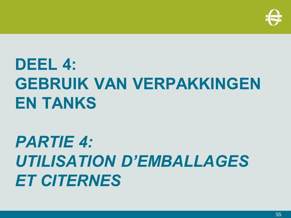 DEEL 4: Gebruik van Verpakkingen en tanks PARTIE 4: UTILISATION D'EMBALLAGES ET CITERNES
