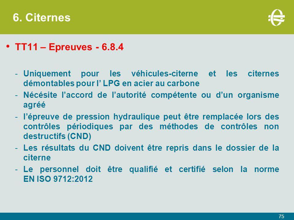 6. Citernes TT11 – Epreuves - 6.8.4