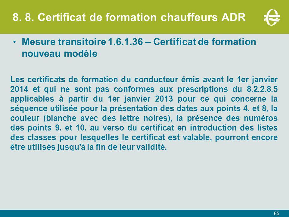 8. 8. Certificat de formation chauffeurs ADR