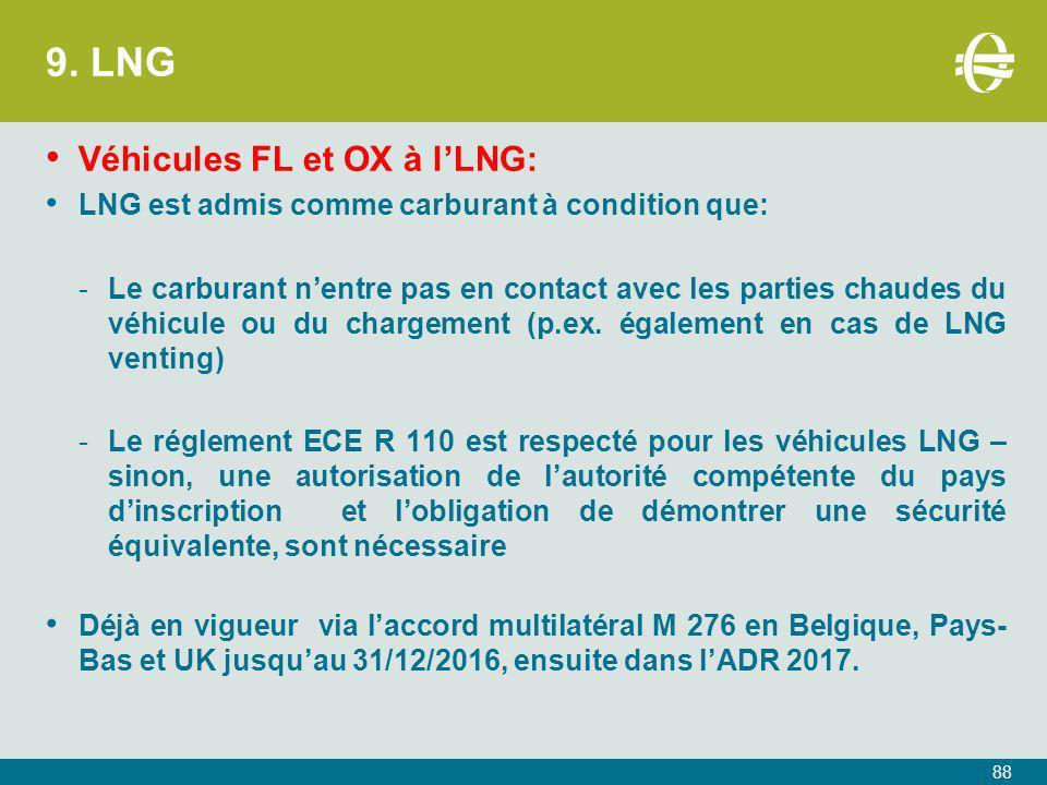 9. LNG Véhicules FL et OX à l'LNG: