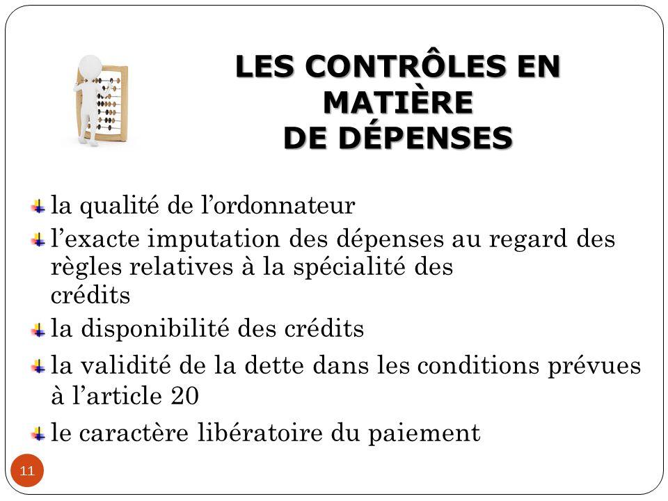 LES CONTRÔLES EN MATIÈRE DE DÉPENSES