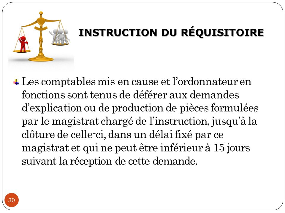 INSTRUCTION DU RÉQUISITOIRE