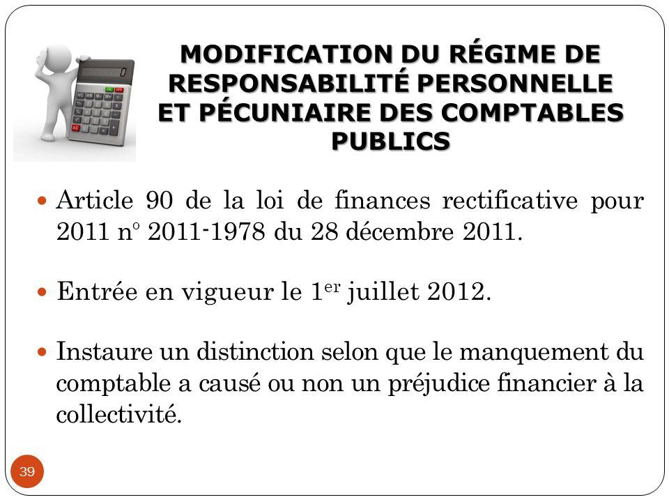Entrée en vigueur le 1er juillet 2012.