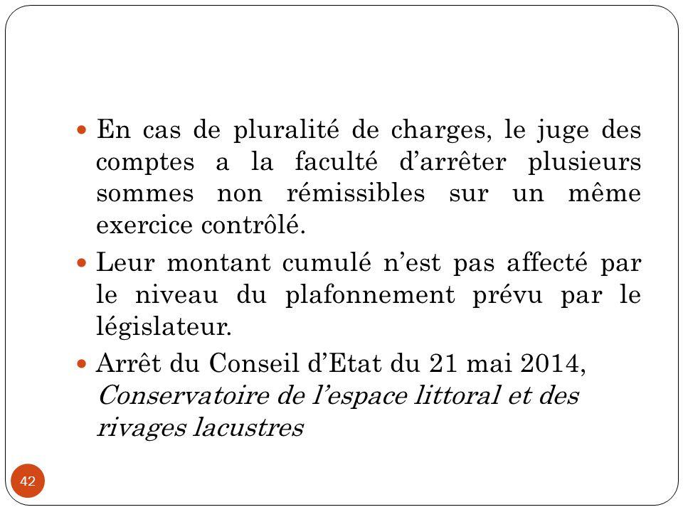 En cas de pluralité de charges, le juge des comptes a la faculté d'arrêter plusieurs sommes non rémissibles sur un même exercice contrôlé.