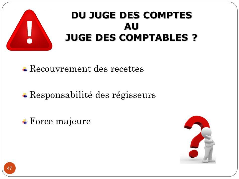 DU JUGE DES COMPTES AU JUGE DES COMPTABLES