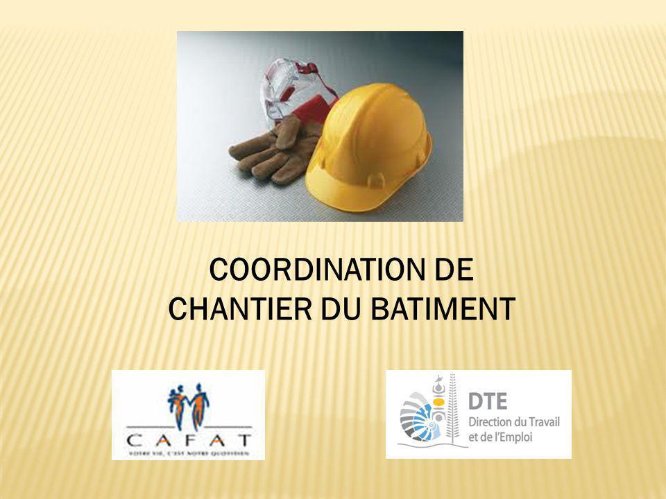 COORDINATION DE CHANTIER DU BATIMENT