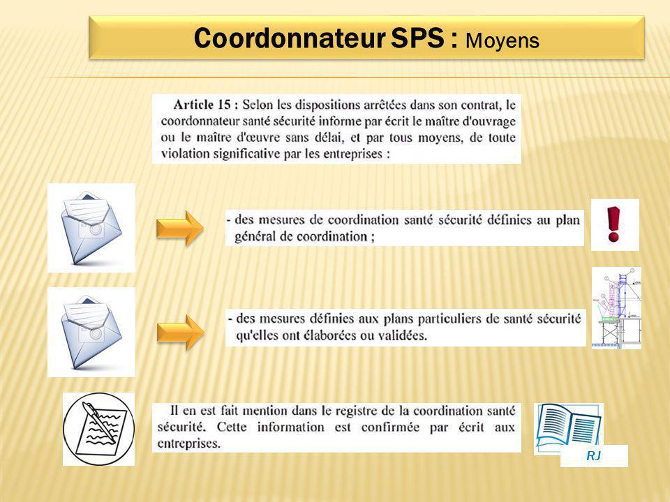 Coordonnateur SPS : Moyens