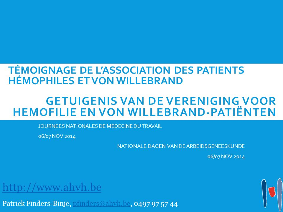 Témoignage de l'Association des Patients Hémophiles et von Willebrand