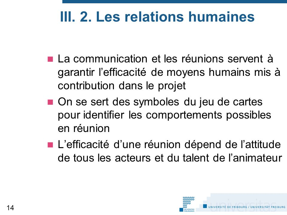 III. 2. Les relations humaines