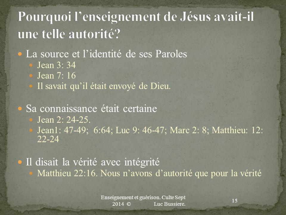 Pourquoi l'enseignement de Jésus avait-il une telle autorité