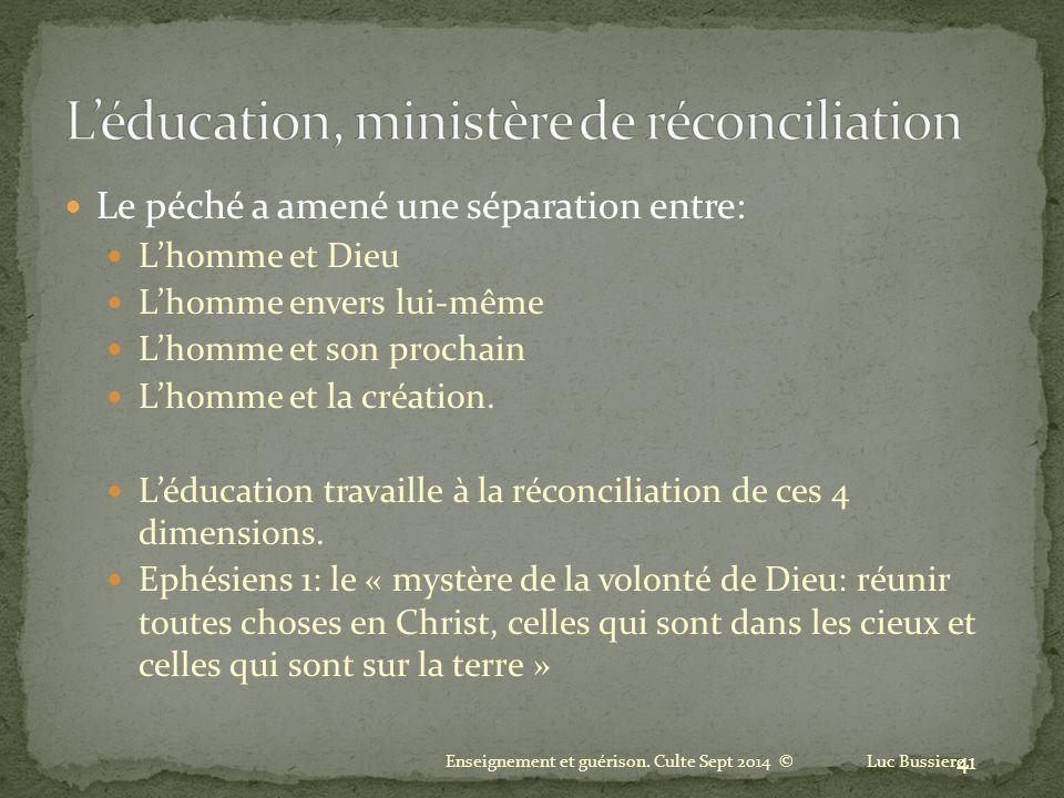 L'éducation, ministère de réconciliation