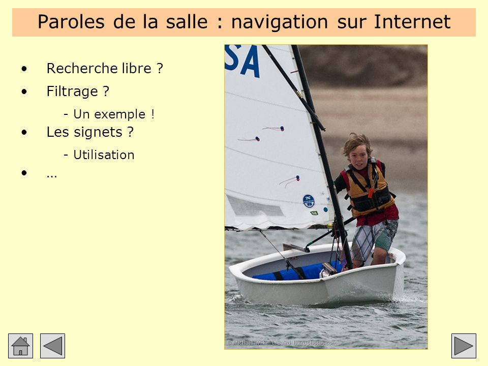 Paroles de la salle : navigation sur Internet