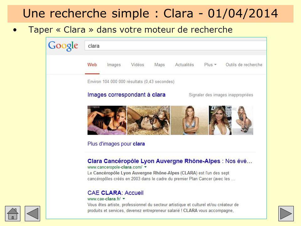 Une recherche simple : Clara - 01/04/2014