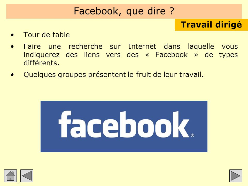 Facebook, que dire Travail dirigé Tour de table