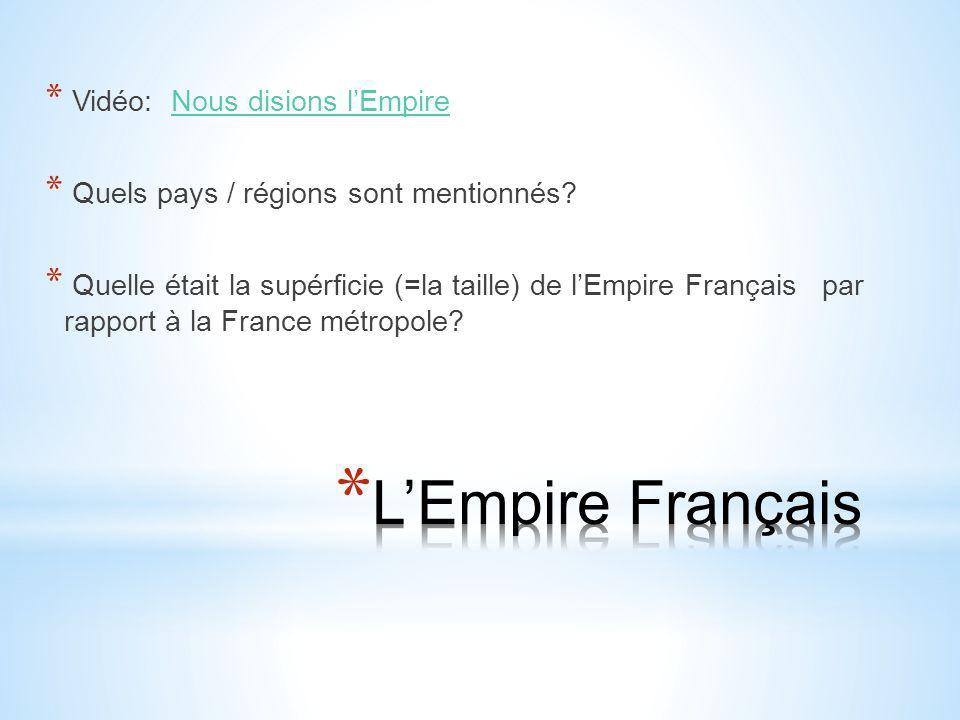 L'Empire Français Vidéo: Nous disions l'Empire