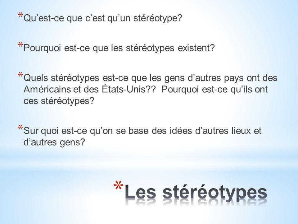 Les stéréotypes Qu'est-ce que c'est qu'un stéréotype