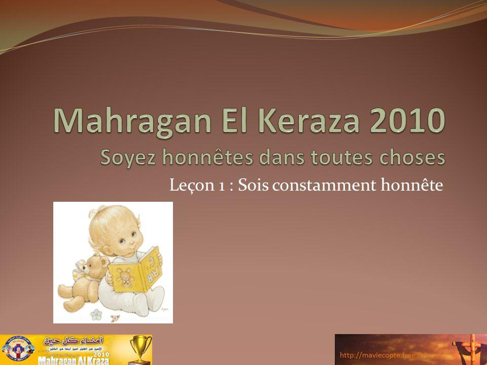 Mahragan El Keraza 2010 Soyez honnêtes dans toutes choses
