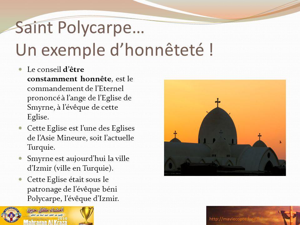 Saint Polycarpe… Un exemple d'honnêteté !